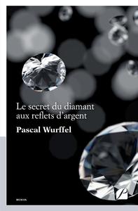 Livre numérique Le secret du diamant aux reflets d'argent
