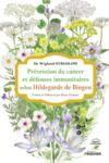 Livre numérique Prévention du cancer et défenses immunitaires selon Hildegarde de Bingen