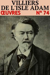 Livre numérique Auguste Villiers de l'Isle-Adam - Oeuvres