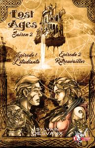 Livre numérique Lost Ages, Saison 2 : Épisodes 1 et 2