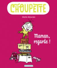 Livre numérique Choupette (Tome 2) - Maman, regarde !