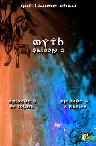 Livre numérique Myth Saison 2, Épisodes 5 et 6