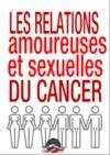 Livre numérique LES RELATIONS AMOUREUSES ET SEXUELLES DU CANCER