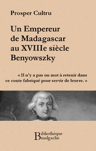Livre numérique Un empereur de Madagascar au XVIIIe siècle : Benyowszky