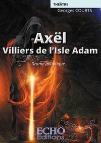 Livre numérique Axël - Villiers de l'Isle-Adam