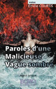 E-Book Paroles d'une Malicieuse Vague sombre