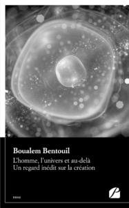 Livre numérique L'homme, l'univers et au-delà. Un regard inédit sur la création