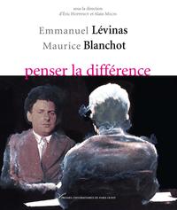 Livre numérique Emmanuel Lévinas-Maurice Blanchot, penser la différence