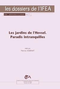 Livre numérique Les jardins de l'Hevsel, paradis intranquilles