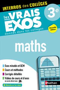 Libro electrónico Maths 3e - Interros des collèges - Les vrais exos - des centaines d'exercices avec corrigés détaillés - Brevet 2022