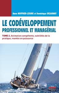Livre numérique Le Codéveloppement professionnel et managérial - Tome 2