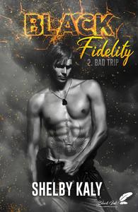 Livre numérique Black Fidelity, tome 2 : Bad Trip