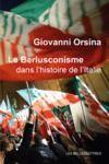 Livre numérique Le Berlusconisme dans l'histoire de l'Italie