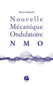Livre numérique Nouvelle Mécanique Ondulatoire (NMO)