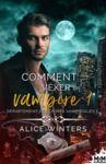 Electronic book Comment vexer un vampire
