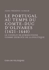 Livre numérique Le Portugal au temps du comte-duc d'Olivares (1621-1640)