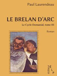 Livre numérique Le brelan d'Arc (Le cycle Domanial 3)