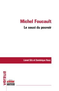 Livre numérique Michel Foucault : le souci du pouvoir