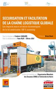 Livre numérique Sécurisation et facilitation de la chaîne logistique globale