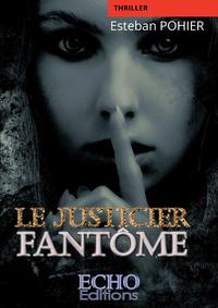 Livre numérique Le Justicier Fantôme