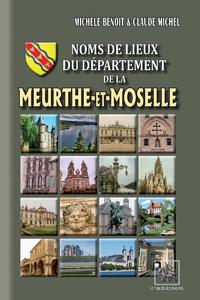 Livre numérique Noms de lieux du Département de la Meurthe-et-Moselle