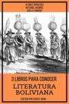 Livre numérique 3 Libros para Conocer Literatura Boliviana