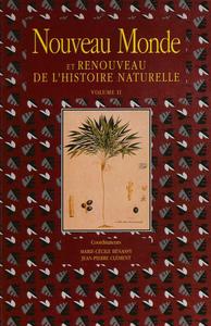 Electronic book Nouveau Monde et renouveau de l'histoire naturelle. Volume II