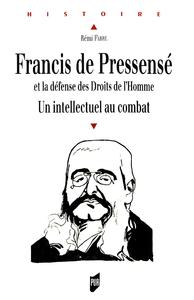Livre numérique Francis de Pressensé et la défense des Droits de l'homme