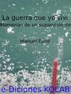 Electronic book La Guerra que yo viví. Memorias de un superviviente.