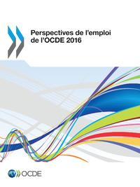 Livre numérique Perspectives de l'emploi de l'OCDE 2016