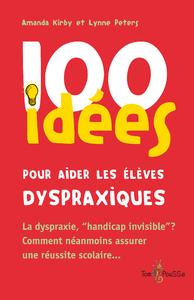 Electronic book 100 idées pour aider les élèves dyspraxiques