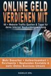 Livre numérique Online Geld verdienen mit: 60 + Website Traffic Quellen & Tipps für deine Internet Neukundengewinnung