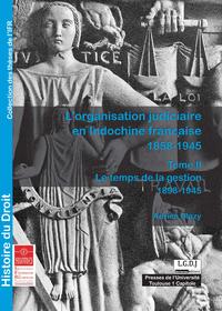 Livre numérique L'organisation judiciaire en Indochine française 1858-1945. TomeII