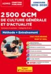 Livre numérique 2500 QCM de culture générale et actualité - Méthode et entraînement - Catégories B et C