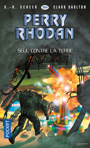 Livre numérique Perry Rhodan n°364 : Seul contre la terre