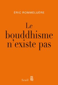 Livre numérique Le Bouddhisme n'existe pas
