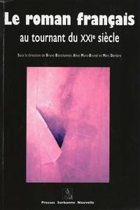 Electronic book Le roman français au tournant du XXIe siècle
