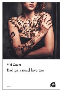 Livre numérique Bad girls need love too
