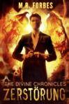 Livre numérique THE DIVINE CHRONICLES 3 - ZERSTÖRUNG
