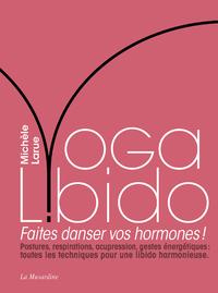Libro electrónico Yoga Libido - Faites danser vos hormones !