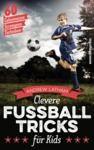 Libro electrónico Clevere Fußballtricks für Kids