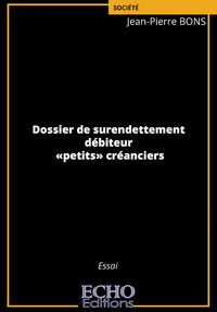 Livre numérique Dossier de surendettement - débiteur - «petits» créanciers