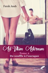 Livre numérique Ad Vitam Aeternam tome 2 : Du souffle à l'ouragan