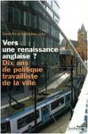 Livre numérique Vers une renaissance anglaise ? Dix ans de politique travailliste de la ville
