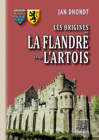 Livre numérique Les origines de la Flandre et de l'Artois