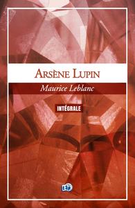 Livre numérique Arsène Lupin, l'Intégrale