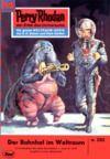 Livre numérique Perry Rhodan 292: Der Bahnhof im Weltraum