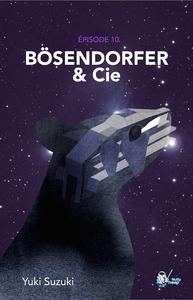 Livre numérique Bösendorfer & Cie, Épisode 10