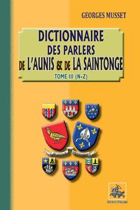 Livre numérique Dictionnaires des parlers de l'Aunis et de la Saintonge (Tome 3 : N-Z)