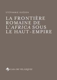 Livre numérique La frontière romaine de l'Africa sous le Haut-Empire